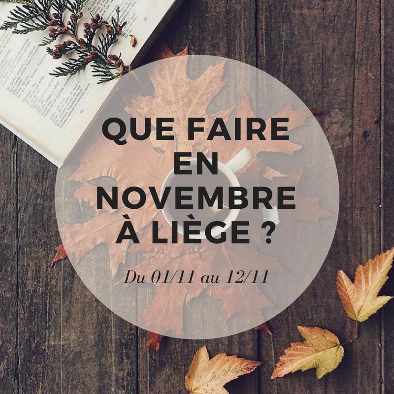 Que faire en novembre à Liège?