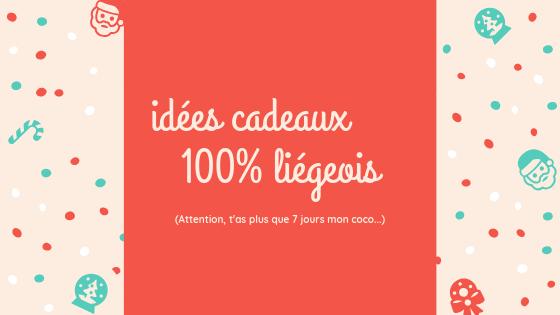 Des idées cadeaux 100% liégeois(#2)