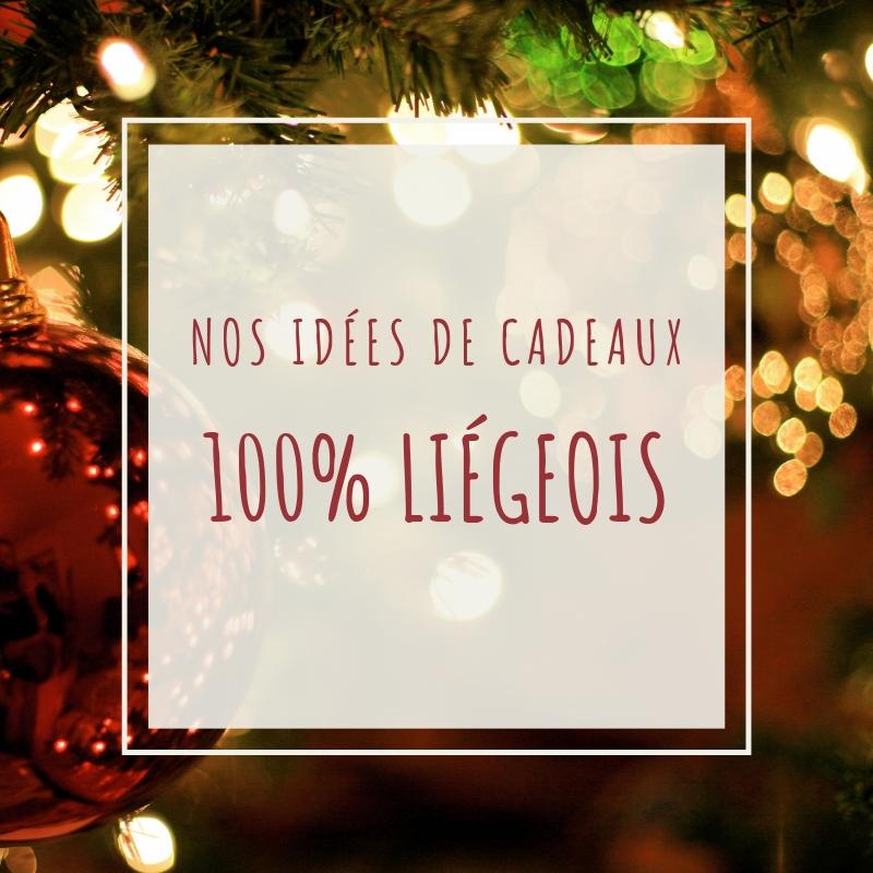 Des idées de cadeaux 100%liégeois